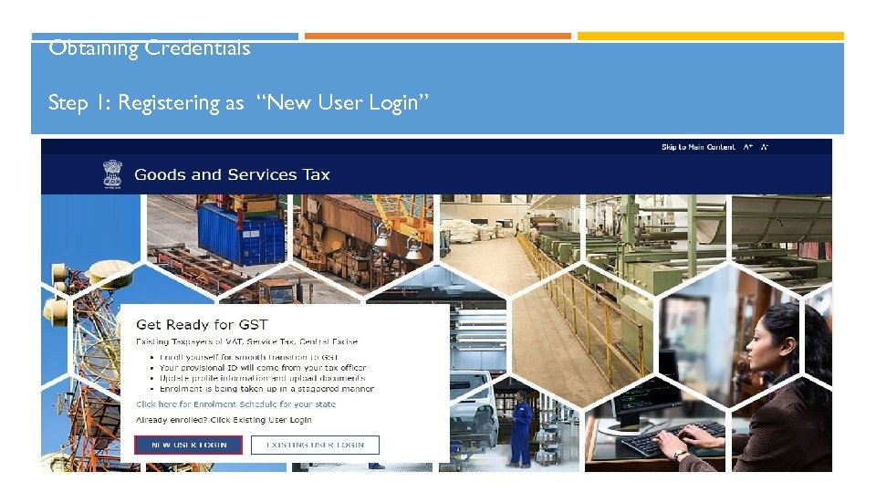 "Obtaining Credentials Step 1: Registering as ""New User Login"" 16"