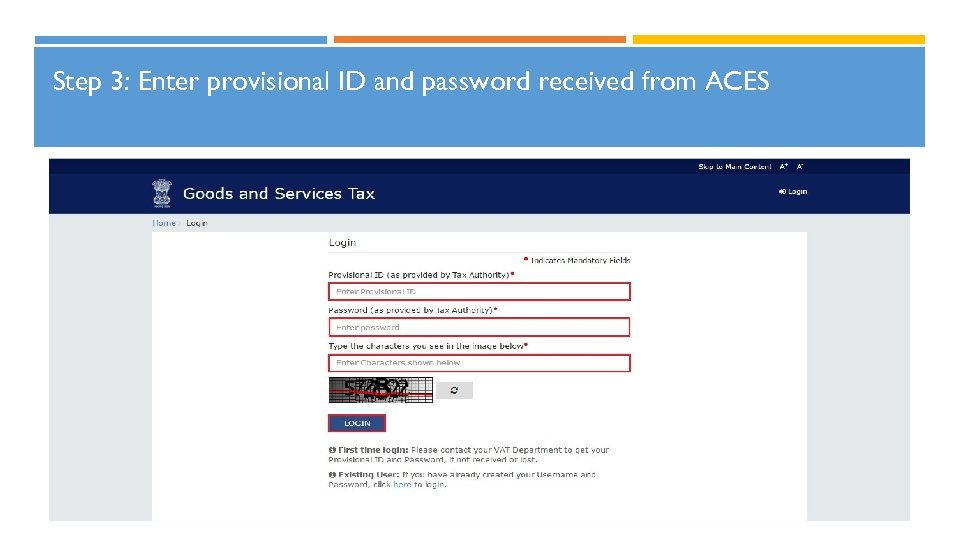 Step 3: Enter provisional ID and password received from ACES 18