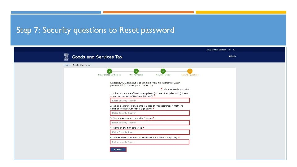 Step 7: Security questions to Reset password 23