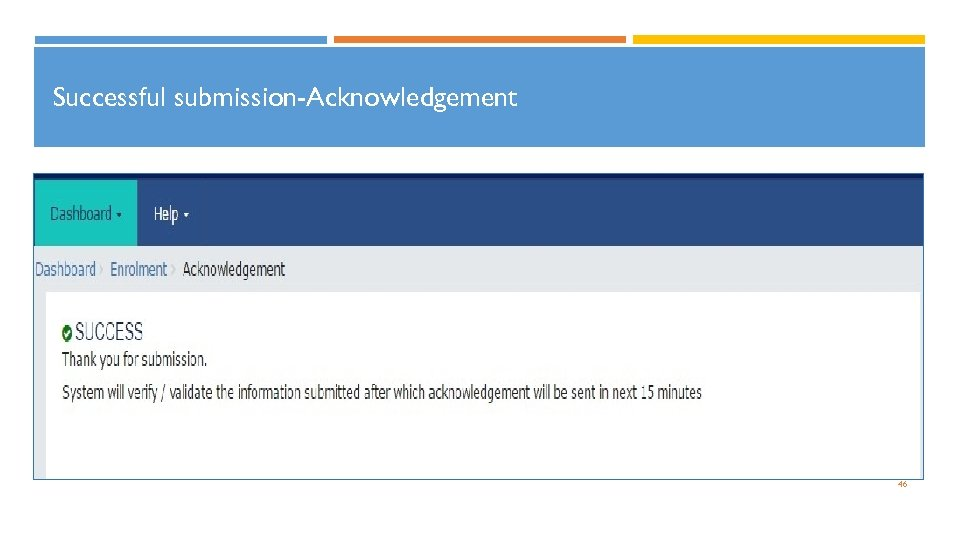 Successful submission-Acknowledgement 46