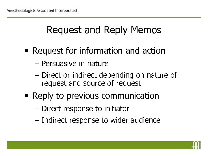 Request and Reply Memos § Request for information and action – Persuasive in nature