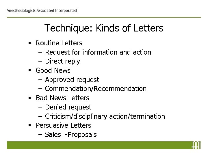 Technique: Kinds of Letters § Routine Letters – Request for information and action –