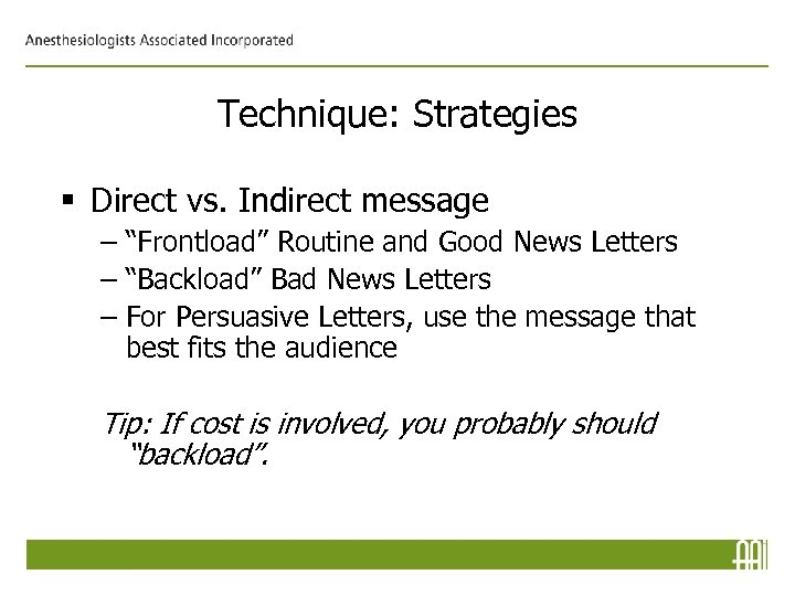 "Technique: Strategies § Direct vs. Indirect message – ""Frontload"" Routine and Good News Letters"