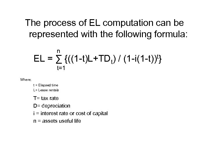 The process of EL computation can be represented with the following formula: n EL