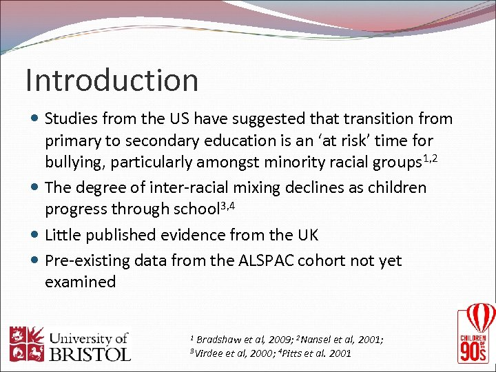 Introduction Studies from the US have suggested that transition from primary to secondary education