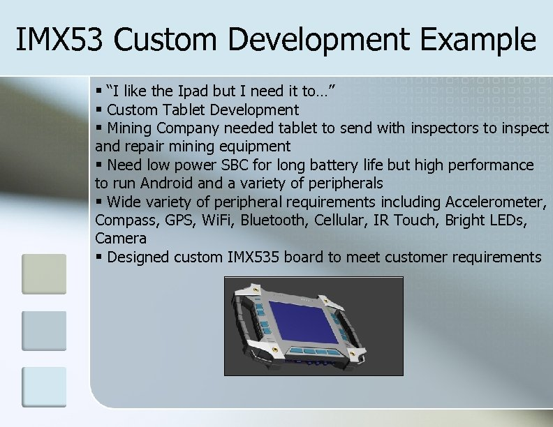 "IMX 53 Custom Development Example ""I like the Ipad but I need it to…"""