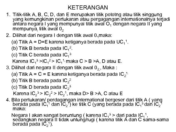 KETERANGAN 1. Titik-titik A, B, C, D, dan E merupakan titik pototng atau titik
