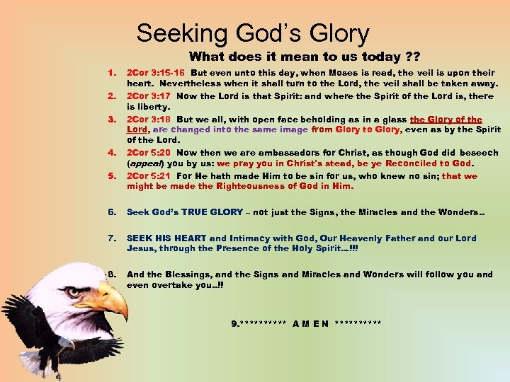 Seeking God's Glory What does it mean to us today ? ? 1. 2