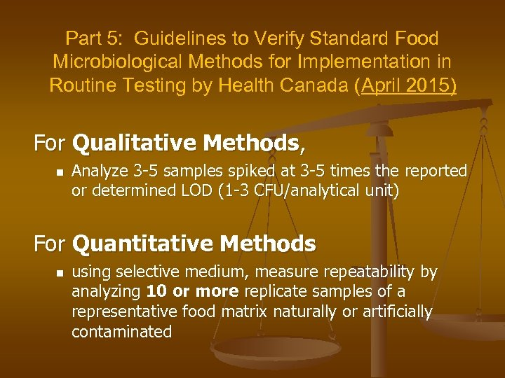 Part 5: Guidelines to Verify Standard Food Microbiological Methods for Implementation in Routine Testing