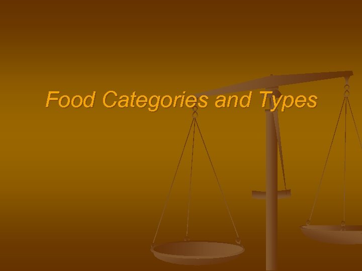 Food Categories and Types