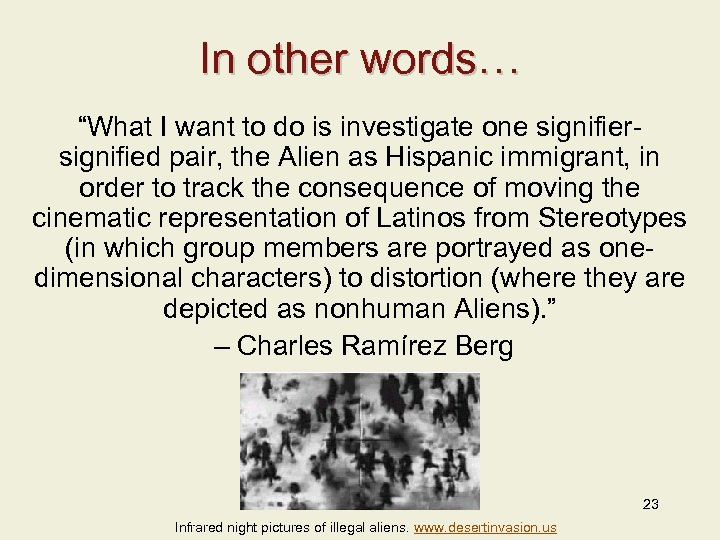 """In other words… """"What I want to do is investigate one signifiersignified pair, the"""
