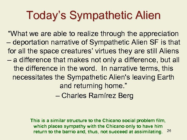 "Today's Sympathetic Alien ""What we are able to realize through the appreciation – deportation"
