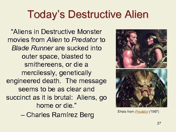 """Today's Destructive Alien """"Aliens in Destructive Monster movies from Alien to Predator to Blade"""