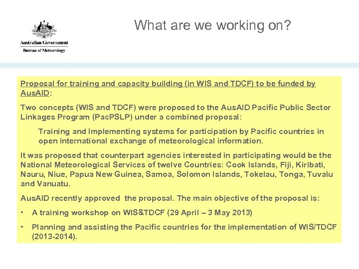 What are we working on? Proposal for training and capacity building (in WIS and
