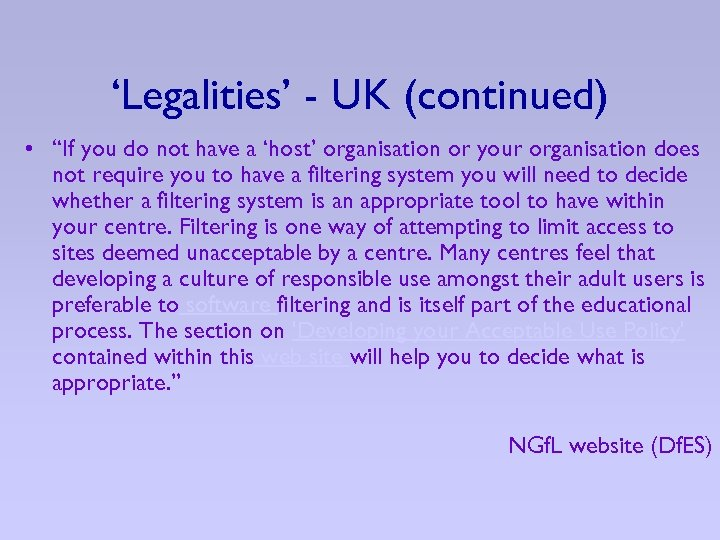"""'Legalities' - UK (continued) • """"If you do not have a 'host' organisation or"""