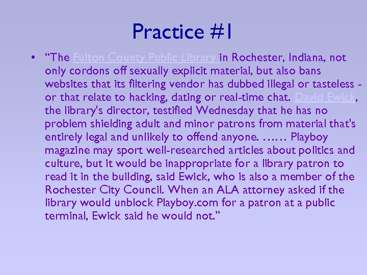 """Practice #1 • """"The Fulton County Public Library in Rochester, Indiana, not only cordons"""