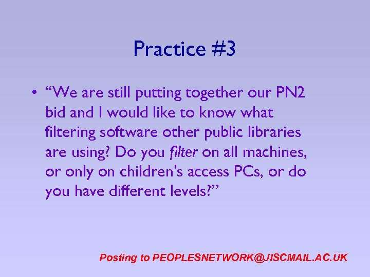 """Practice #3 • """"We are still putting together our PN 2 bid and I"""