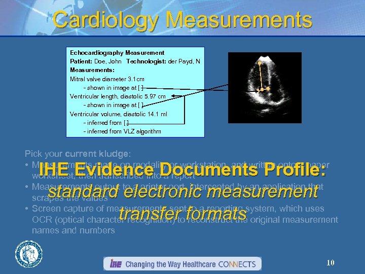 Cardiology Measurements Echocardiography Measurement Patient: Doe, John Technologist: der Payd, N Measurements: Mitral valve