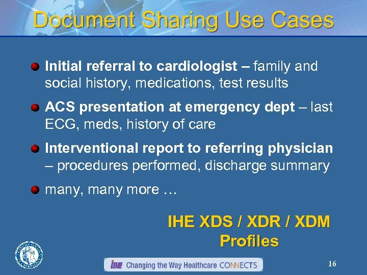 Document Sharing Use Cases Initial referral to cardiologist – family and social history, medications,