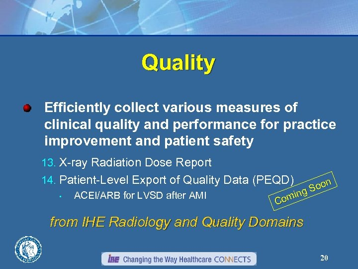 Quality Efficiently collect various measures of clinical quality and performance for practice improvement and