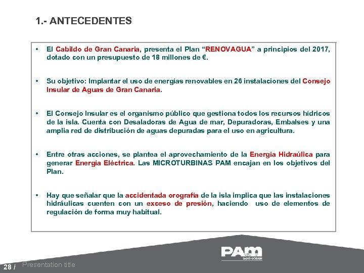 """1. - ANTECEDENTES • El Cabildo de Gran Canaria, presenta el Plan """"RENOVAGUA"""" a"""