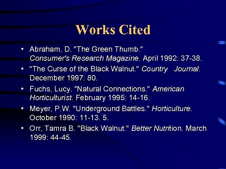 Works Cited • Abraham, D.