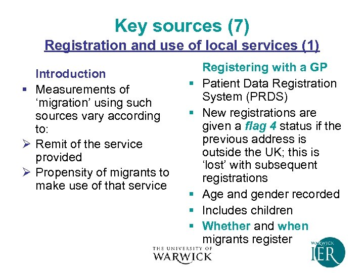 Key sources (7) Registration and use of local services (1) Introduction § Measurements of