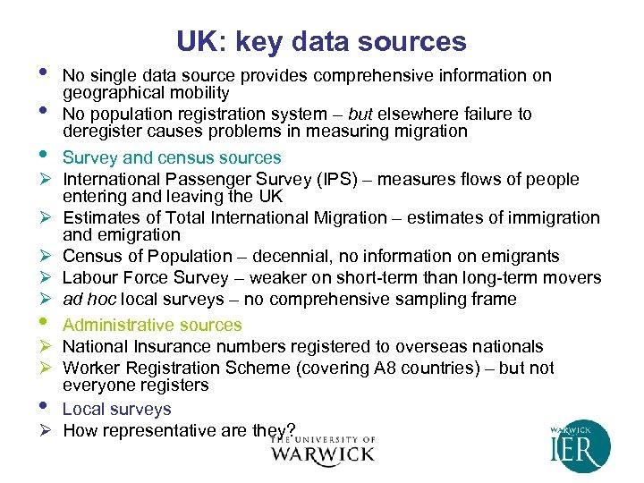 • • • Ø Ø Ø • Ø UK: key data sources No