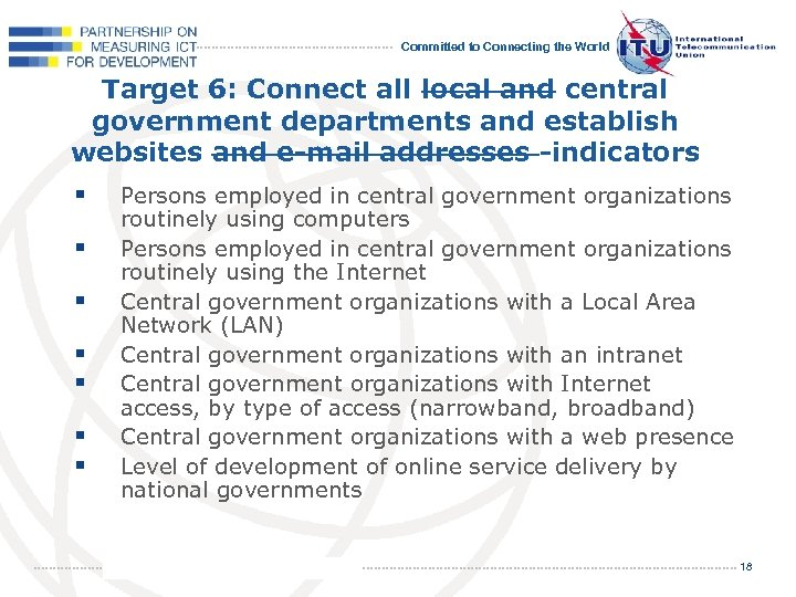 Committed to Connecting the World Target 6: Connect all local and central government departments