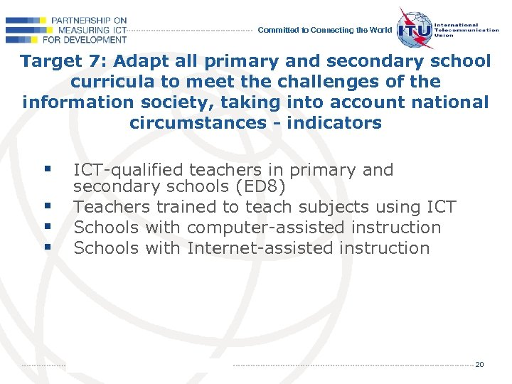 Committed to Connecting the World Target 7: Adapt all primary and secondary school curricula
