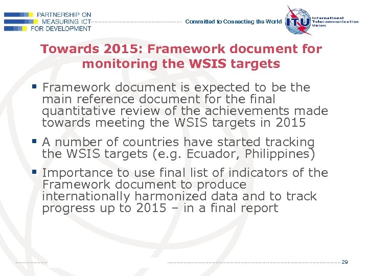 Committed to Connecting the World Towards 2015: Framework document for monitoring the WSIS targets