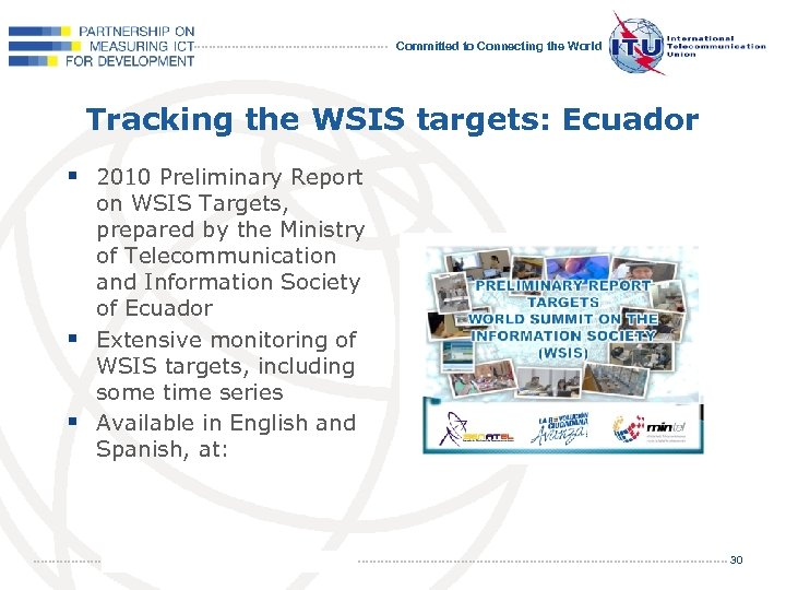 Committed to Connecting the World Tracking the WSIS targets: Ecuador § 2010 Preliminary Report