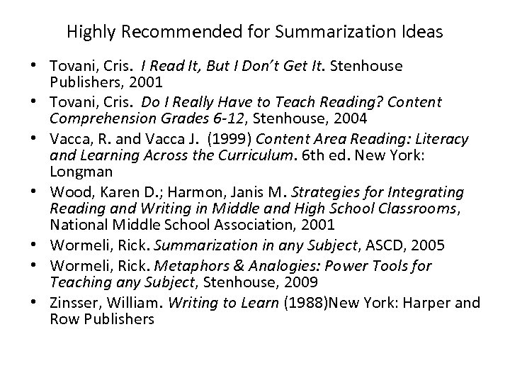Highly Recommended for Summarization Ideas • Tovani, Cris. I Read It, But I Don't