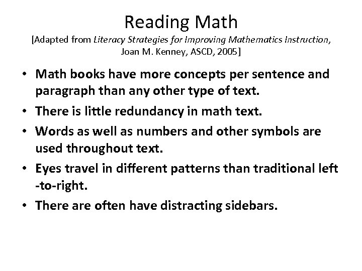 Reading Math [Adapted from Literacy Strategies for Improving Mathematics Instruction, Joan M. Kenney, ASCD,