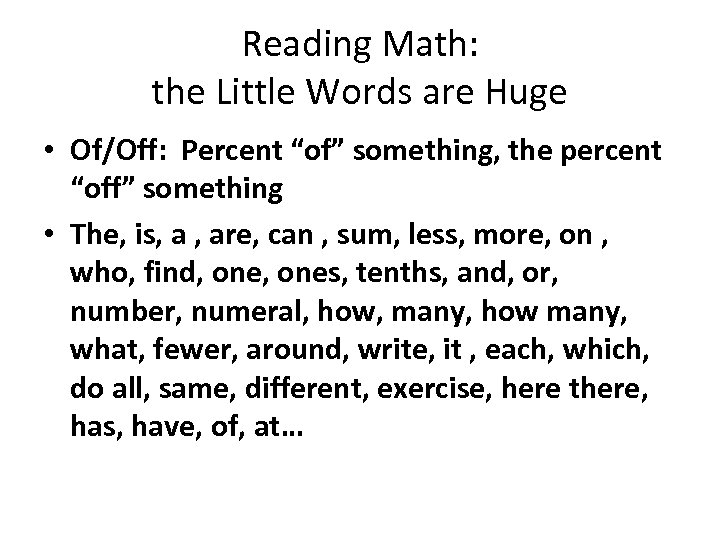"""Reading Math: the Little Words are Huge • Of/Off: Percent """"of"""" something, the percent"""