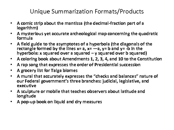 Unique Summarization Formats/Products • A comic strip about the mantissa (the decimal-fraction part of