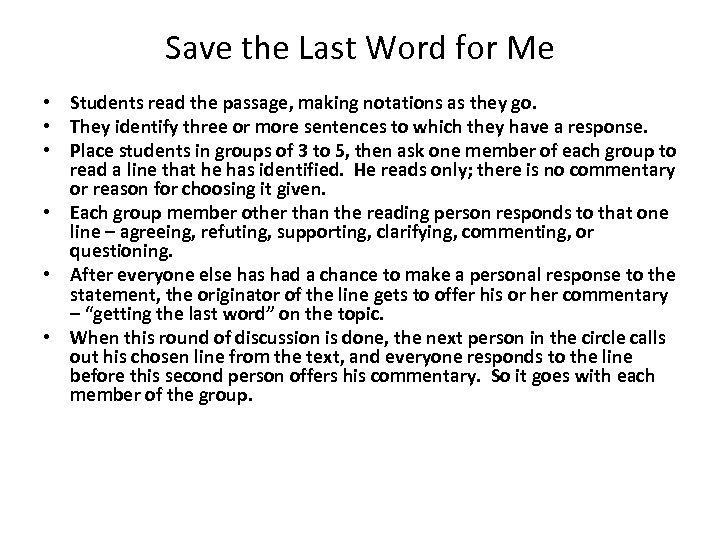 Save the Last Word for Me • Students read the passage, making notations as