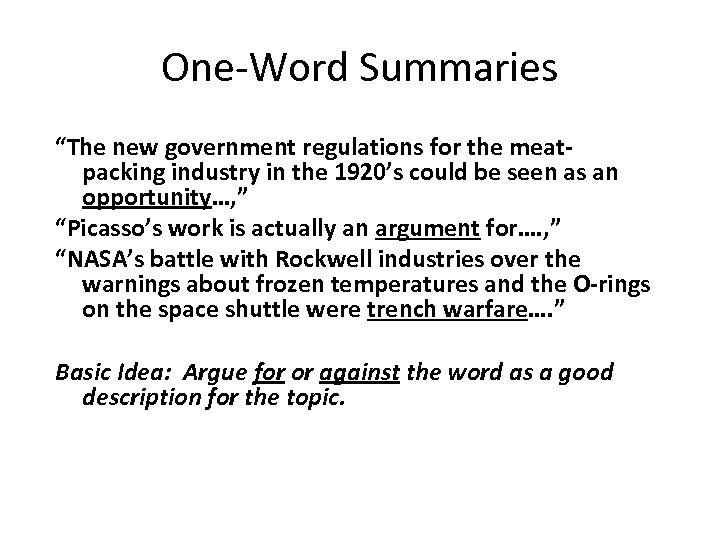 """One-Word Summaries """"The new government regulations for the meatpacking industry in the 1920's could"""