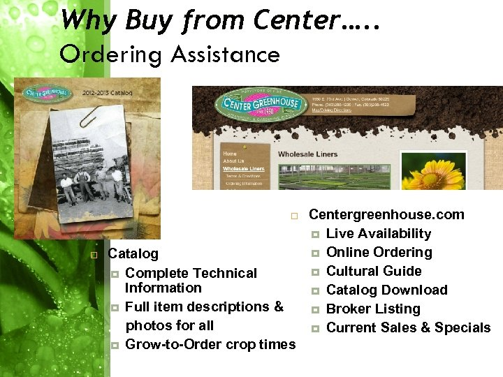 Why Buy from Center…. . Ordering Assistance Catalog Complete Technical Information Full item descriptions