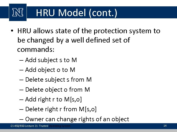 HRU Model (cont. ) • HRU allows state of the protection system to be