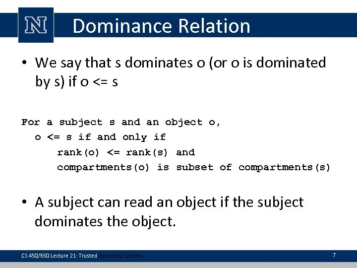 Dominance Relation • We say that s dominates o (or o is dominated by