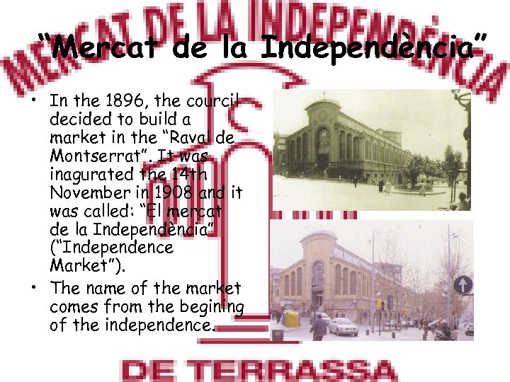 """Mercat de la Independència"" • In the 1896, the courcil decided to build a"