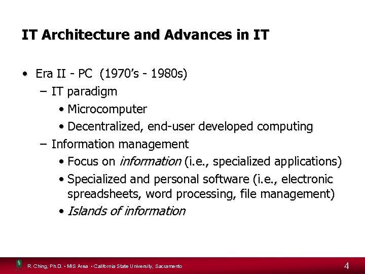 IT Architecture and Advances in IT • Era II - PC (1970's - 1980