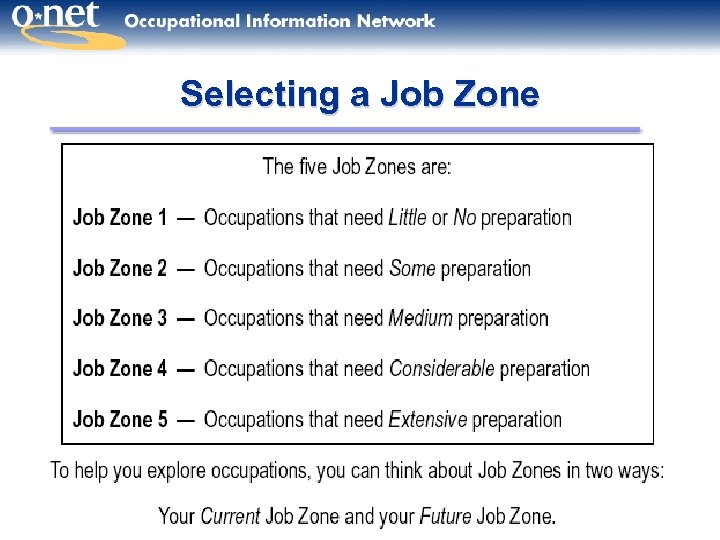 Selecting a Job Zone 24
