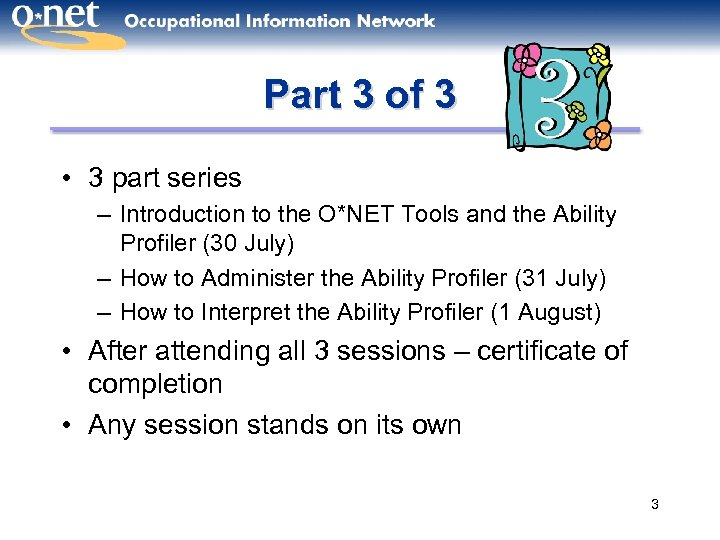 Part 3 of 3 • 3 part series – Introduction to the O*NET Tools
