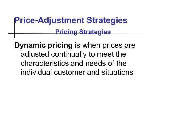 an understanding of dynamic pricing strategy according to the author Where cost-based pricing may decide on the target profit margins according to the competitor pricing pricing strategy and apply dynamic understanding.