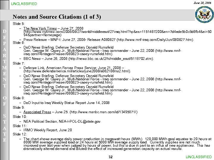 June 28, 2006 UNCLASSIFIED Notes and Source Citations (1 of 3) D E P