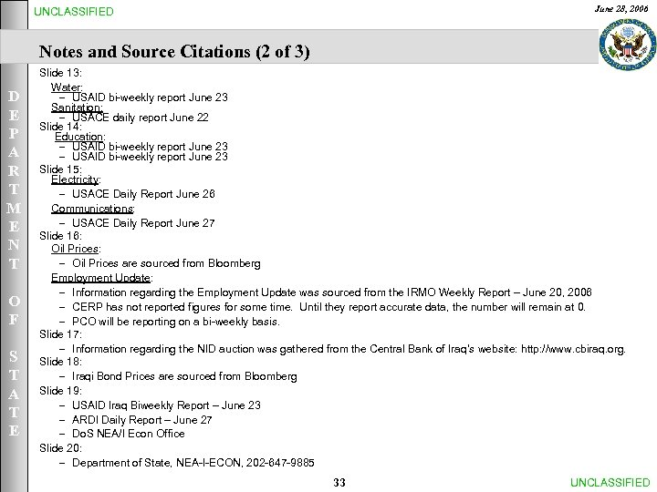 June 28, 2006 UNCLASSIFIED Notes and Source Citations (2 of 3) D E P