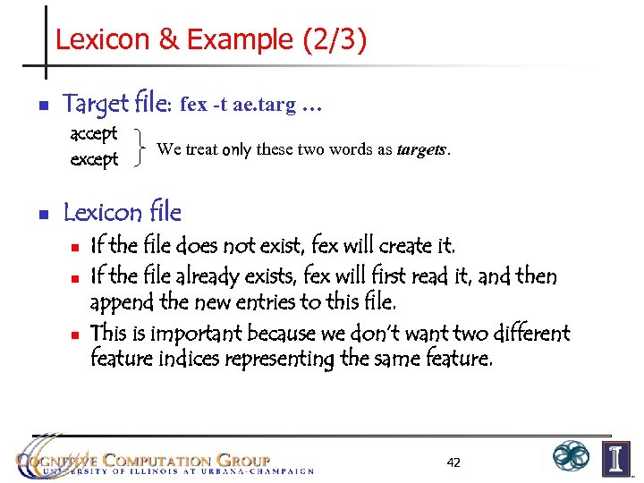 Lexicon & Example (2/3) n Target file: fex -t ae. targ … accept except