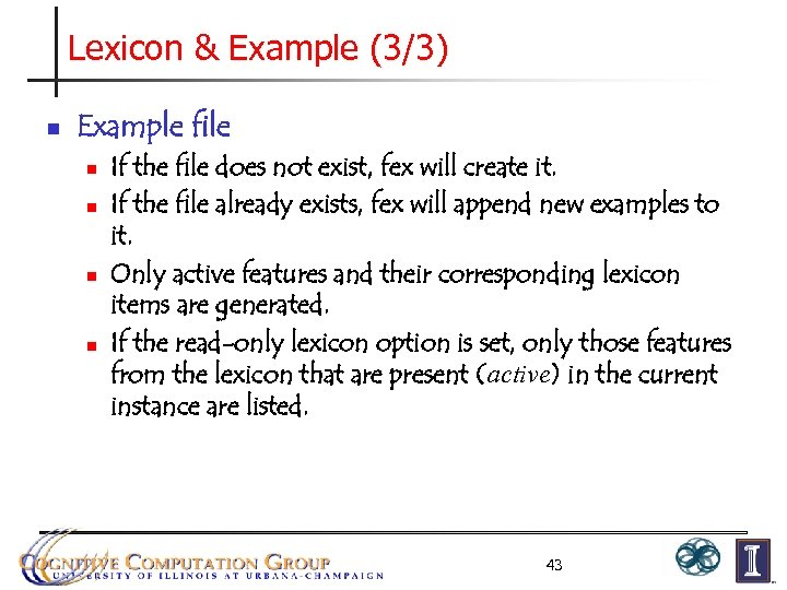 Lexicon & Example (3/3) n Example file n n If the file does not